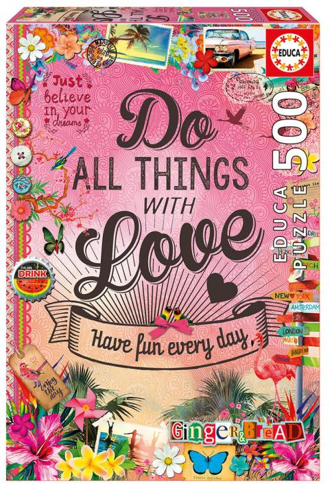 Пъзел Educa Do all things with love от 500 части - (17086)